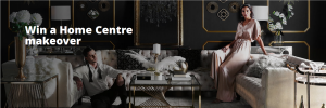 Win a Home Centre makeover Dubai Shopping Festival